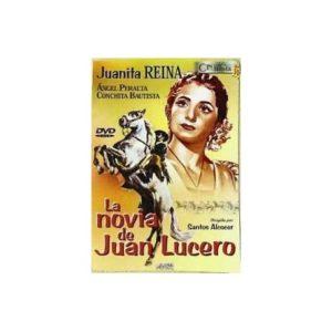 La novia de Juan Lucero