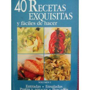 40 recetas exquisitas y fáciles de hacer