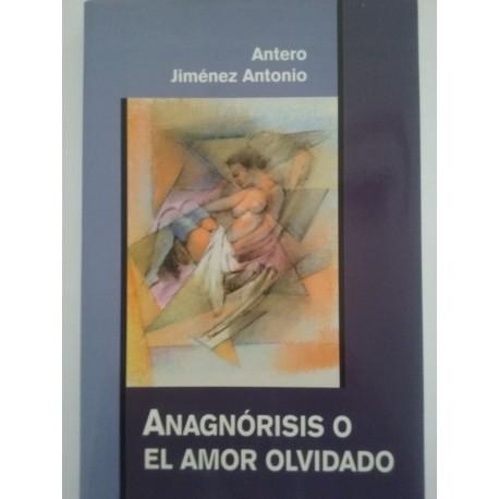 Anagnórisis o El Amor Olvidado