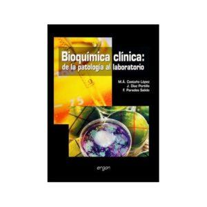 Bioquímica clínica: de la patología al laboratorio
