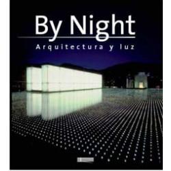 By Night: Arquitectura y luz