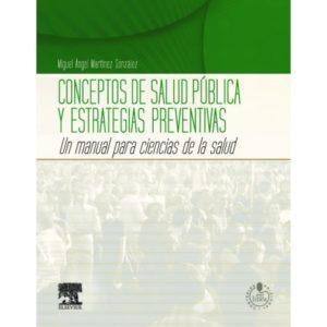 Conceptos de salud pública y estrategias preventivas