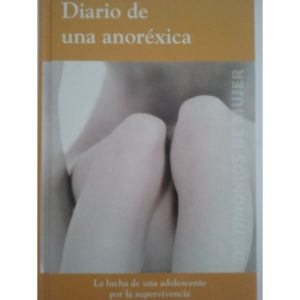 Diario de una Anoréxica