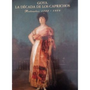 Goya. la década de los caprichos
