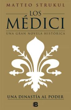 Los Médici: Una dinastía al poder