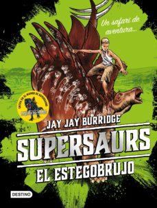 Supersaurs 2: El estegobrujo