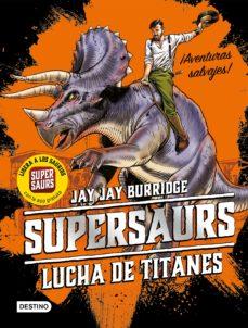 Supersaurs: Lucha de titanes