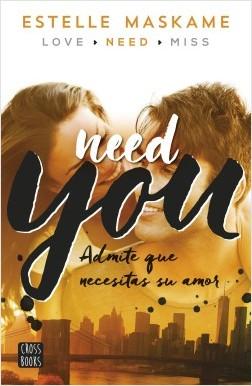 You: Need You