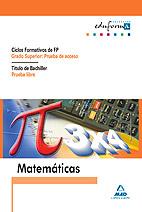 Matemáticas para Prueba Acceso Grado Superior y Bachillerato