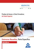 Exámenes Resueltos de Pruebas de Acceso Grado superior
